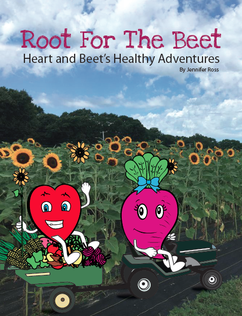 Root for the Beet, Heart & Beet's Healthy Adventures