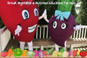 Root for the Beet – Children's Virtual Vegetable & Nutrition Program